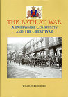 The Bath at War (A Derbyshire Community and the Great War)