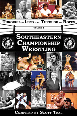 Through the Lens ... Through the Ropes, Volume 1 Southeastern Championship Wrestling