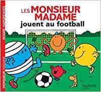 Les Monsieur Madame jouent au football por Collectif