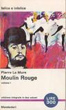 Moulin Rouge (Volume I)