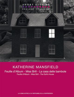 Feuille d'Album - Miss Brill - La casa delle bambole/Feuille d'Album – Miss Brill – The Doll's House