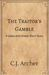 The Traitor's Gamble: A Glass and Steele Short Story