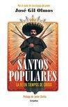 Santos populares: La fe en tiempos de crisis
