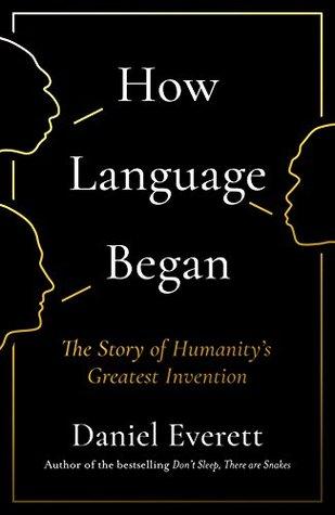 How Language Began book cover
