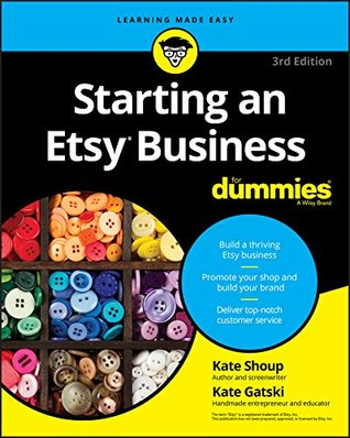Starting an Etsy Business For Dummies (For Dummies