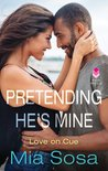 Pretending He's Mine (Love on Cue, #2)