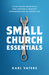Small Church Essentials by Karl Vaters