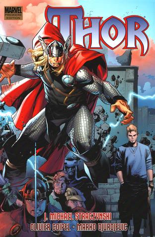 Thor, by J. Michael Straczynski, Volume 2 by J. Michael Straczynski