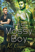 His Mossy Boy by R. Cooper