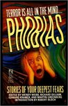 Phobias: Stories of Your Deepest Fears