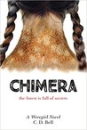 Chimera by C.D. Bell