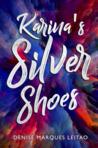Karina's Silver Shoes