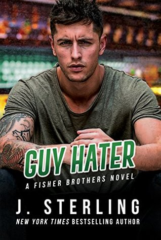Guy Hater by J. Sterling