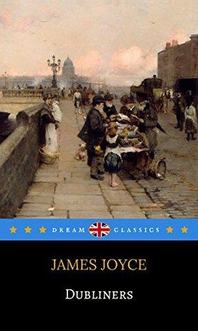 Dubliners (Dream Classics)