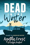 Dead in the Water (Scarlet Cove, #1)