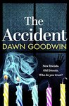 The Accident by Dawn Goodwin