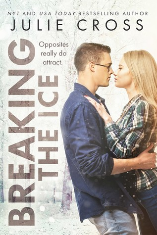 Breaking the Ice (Juniper Falls #2)