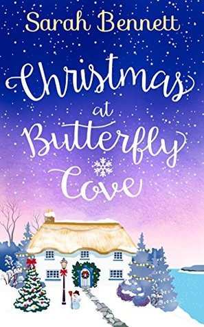 Christmas at Butterfly Cove by Sarah   Bennett