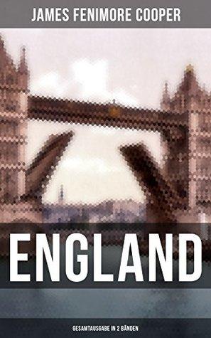 ENGLAND (Gesamtausgabe in 2 Bänden): Lustige Anekdoten und Eindrücken