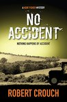 No Accident by Robert   Crouch