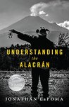 Book cover for Understanding the Alacran