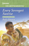 Every Serengeti Sunrise by Rula Sinara