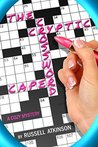 The Cryptic Crossword Caper by Russell Atkinson