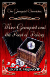 Miss Gemquist and the Pearl of Peking by Laura R. Hepworth