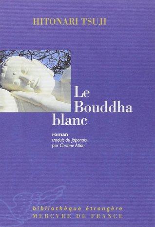 Le Bouddha blanc