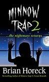 Minnow Trap 2