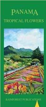 Panama Tropical Flowers Field Guide (Laminated Foldout Pocket Field Guide)