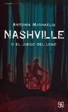 Nashville o el juego del lobo by Antonia Michaelis