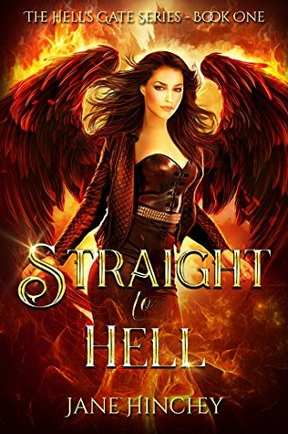 Straight to Hell (Hell's Gate, #1)