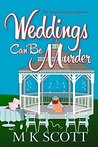 Weddings can be Murder (The Painted Lady Inn Mysteries #7)