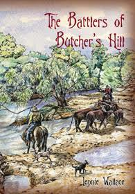 The Battlers of Butcher's Hill: The Frontier Families of Lakeland 1874 - 2002