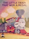 The Little Train that Won a Medal (Wonder Books)