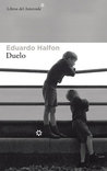 Duelo by Eduardo Halfon