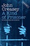 A Kind of Prisoner (Department Z Series)