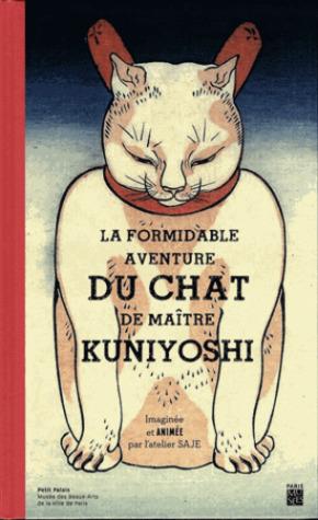 La formidable aventure du chat de maître Kuniyoshi par Emma Giuliani, Ariane Grenet, Kuniyoshi Utagawa