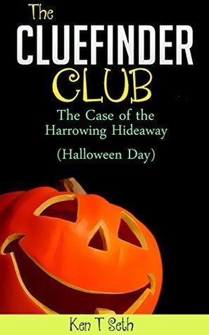 THE CASE OF THE HARROWING HIDEAWAY