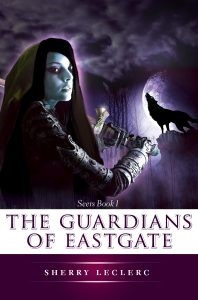 The Guardians of Eastgate (Seers #1)