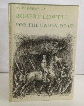 For the Union Dead.