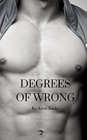 Degrees of Wrong (Degrees Series Book 1)