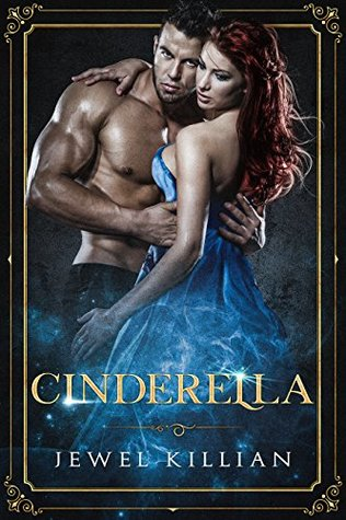 Cinderella (Once Upon a Happy Ever After Book 1) by Jewel Killian