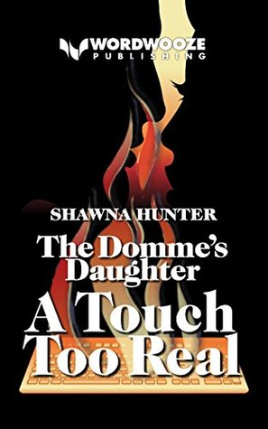 The Domme's Daughter: A Touch Too Real