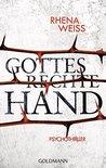 Gottes rechte Hand by Rhena Weiss