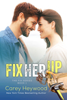 Fix Her Up (The Fix, #1)