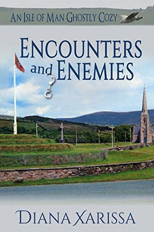 Encounters and Enemies (Isle of Man Ghostly #5)