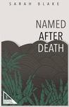Named After Death