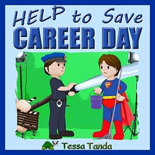 Help to Save Career Day by Tessa Tanda